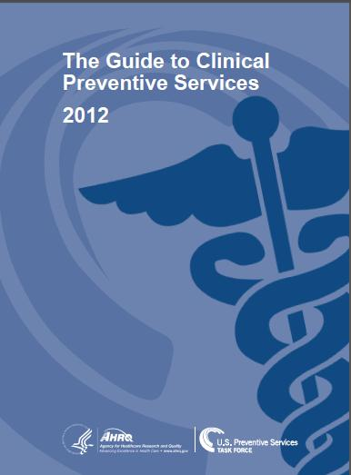 Guide to Clinical Preventive Services 2012
